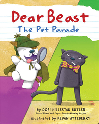 Dear Beast No.2: The Pet Parade