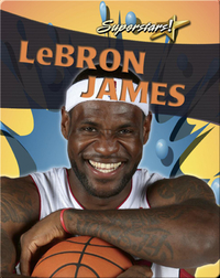 LeBron James (Superstars!)