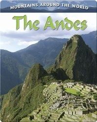 The Andes (Mountains Around the World)