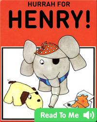 Hurrah for Henry!
