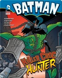 Batman: Killer Croc Hunter