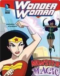 Wonder Woman: Monster Magic