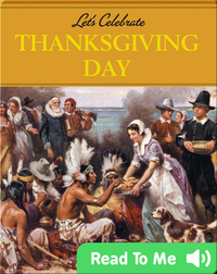 Let's Celebrate: Thanksgiving Day