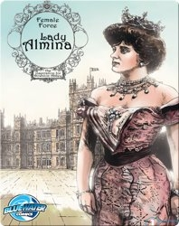 Female Force : Lady Almina