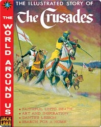 The Illustrated Story of the Crusades