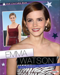 Emma Watson: From Wizards to Wallflowers
