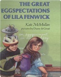 The Great Eggspectations of Lila Fenwick
