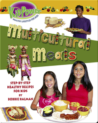 Kid Power: Multicultural Meals