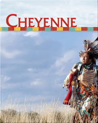 Native Americans: Cheyenne