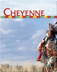 Native Americans: Cheyenne