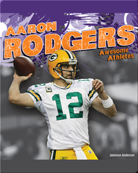 Awesome Athletes: Aaron Rodgers