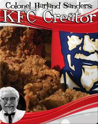 Colonel Harland Sanders: KFC Creator