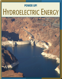 Power Up!: Hydroelectric Energy