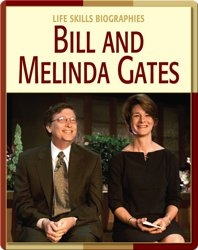 Life Skill Biographies: Bill And Melinda Gates