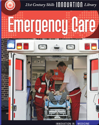 Innovation: Emergency Care