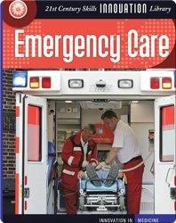 Innovation: Emergency Care