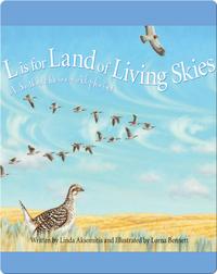 L is for Land of Living Skies: A Saskatchewan Alphabet