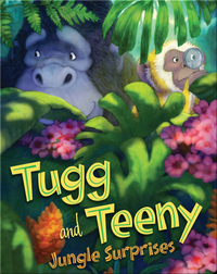 Tugg and Teeny: Jungle Surprises
