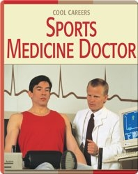 Cool Careers: Sports Medicine Doctor