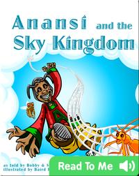 Anansi and the Sky Kingdom