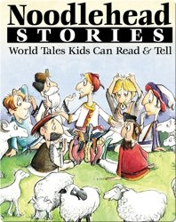 Noodlehead Stories: World Tales Kids Can Read and Tell