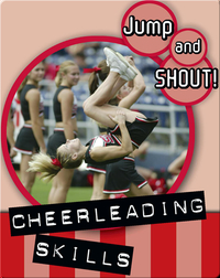 Jump And Shout: Cheerleading Skills
