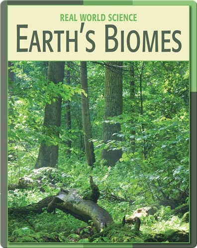 Real World Science: Earth's Biomes