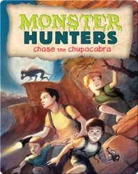 Monster Hunters Chase the Chupacabra