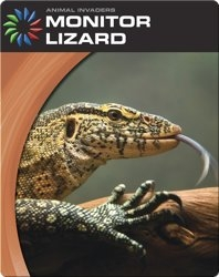 Animal Invaders: Monitor Lizard