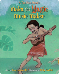 Maka The Magic Music Maker