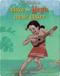 Maka The Magic Music Maker
