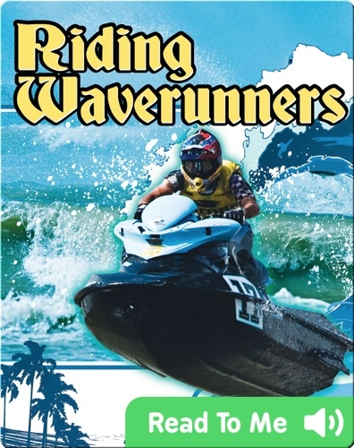 Action Sports: Riding Waverunners
