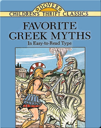 Favorite Greek Myths in Easy-to-Read Type