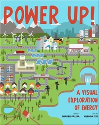 Power Up! A Visual Exploration Of Energy