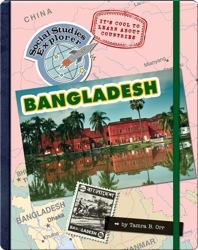 It's Cool To Learn About Countries: Bangladesh