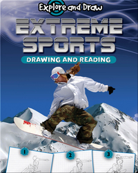 Explore And Draw: Extreme Sports