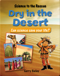 Dry In The Desert: Can Science Save Your Life?