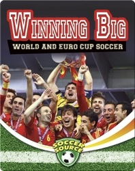 Winning Big: World and Euro Cup Soccer