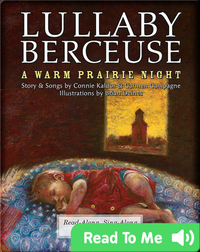 Lullaby-Berceuse: A Warm Prairie Night