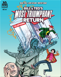 Bill and Ted's Most Triumphant Return #2