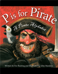 P is for Pirate: A Pirate Alphabet