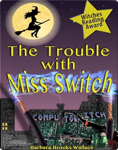 The Trouble with Miss Switch