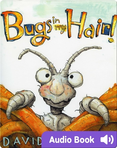 Bugs In My Hair