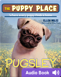 The Puppy Place #9: Pugsley