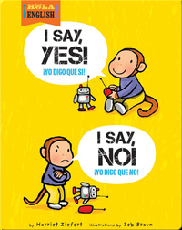 I Say Yes! I Say No!