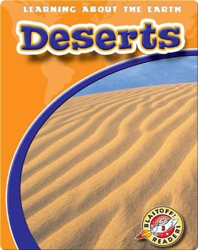Deserts: Learning About the Earth