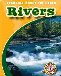 Rivers: Learning About the Earth