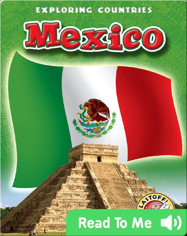 Exploring Countries: Mexico