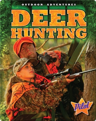 Outdoor Adventures: Deer Hunting