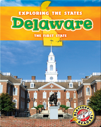 Exploring the States: Delaware